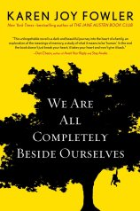 we are all completely beside ourselves - Karen Joy Fowler