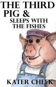 3rd pig - kater cheek